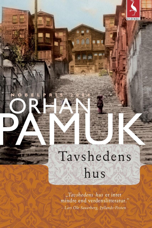 Orhan Pamuk: Tavshedens hus