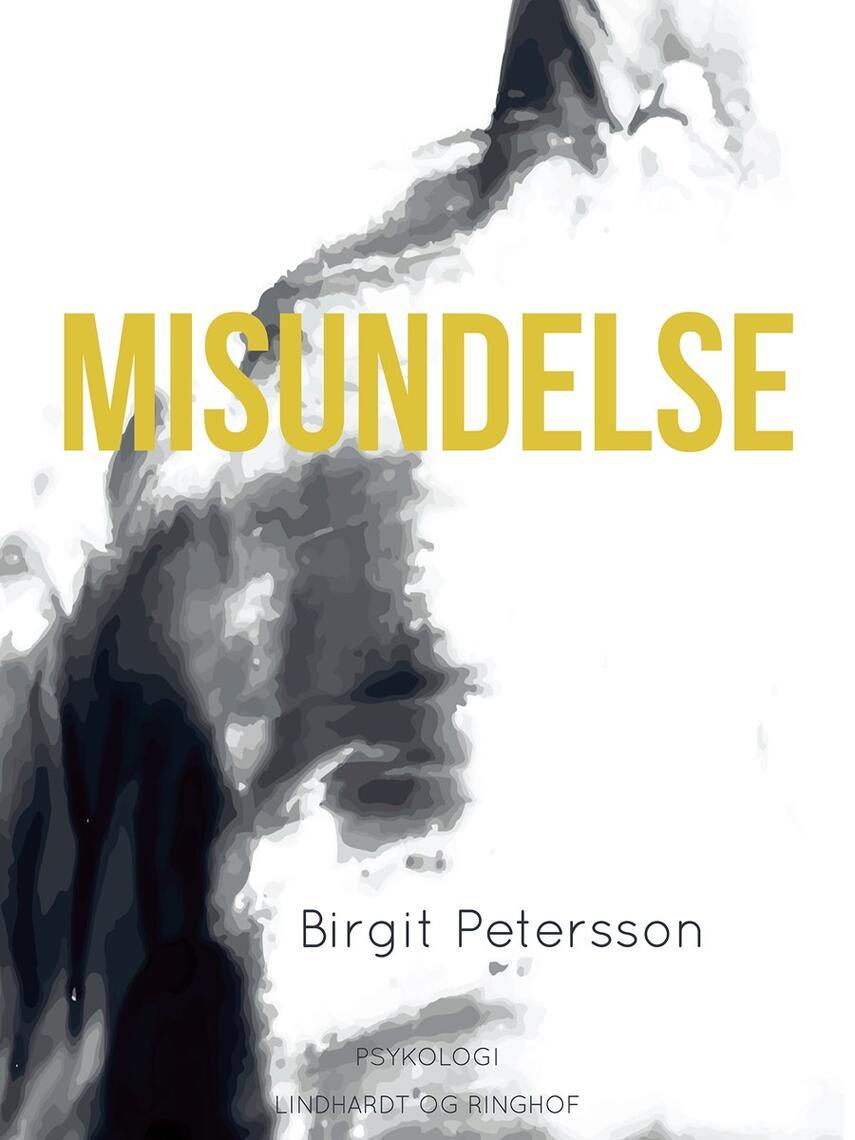 Birgit Petersson: Misundelse