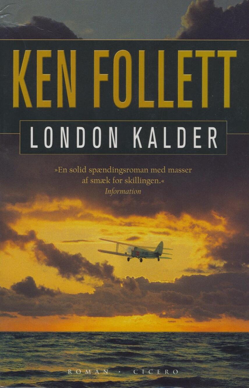 Ken Follett: London kalder : spændingsroman