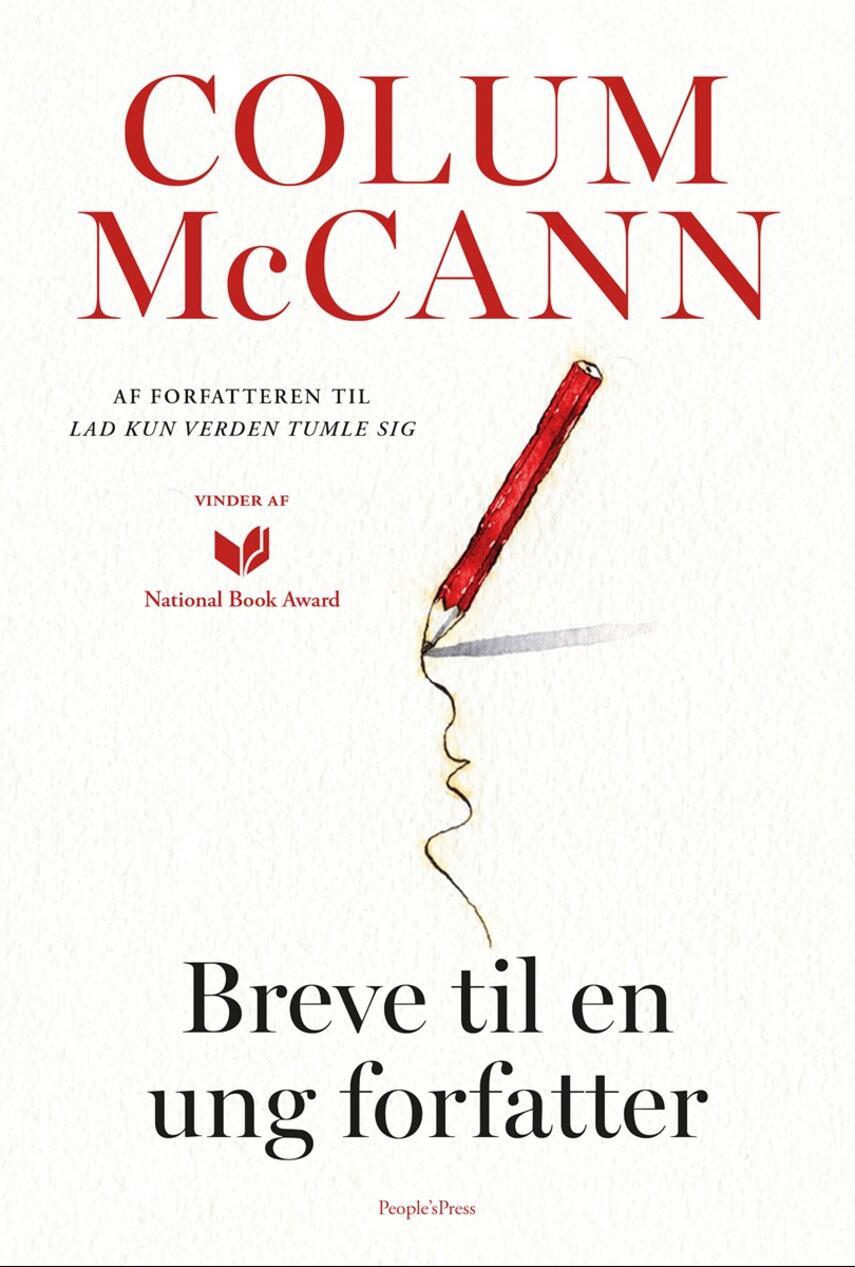 Colum McCann: Breve til en ung forfatter