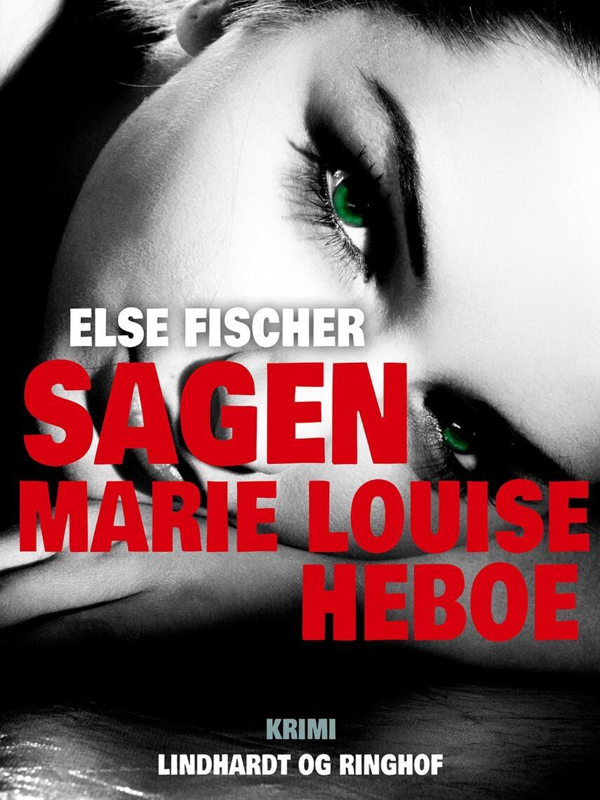 : Sagen Marie Louise Heboe