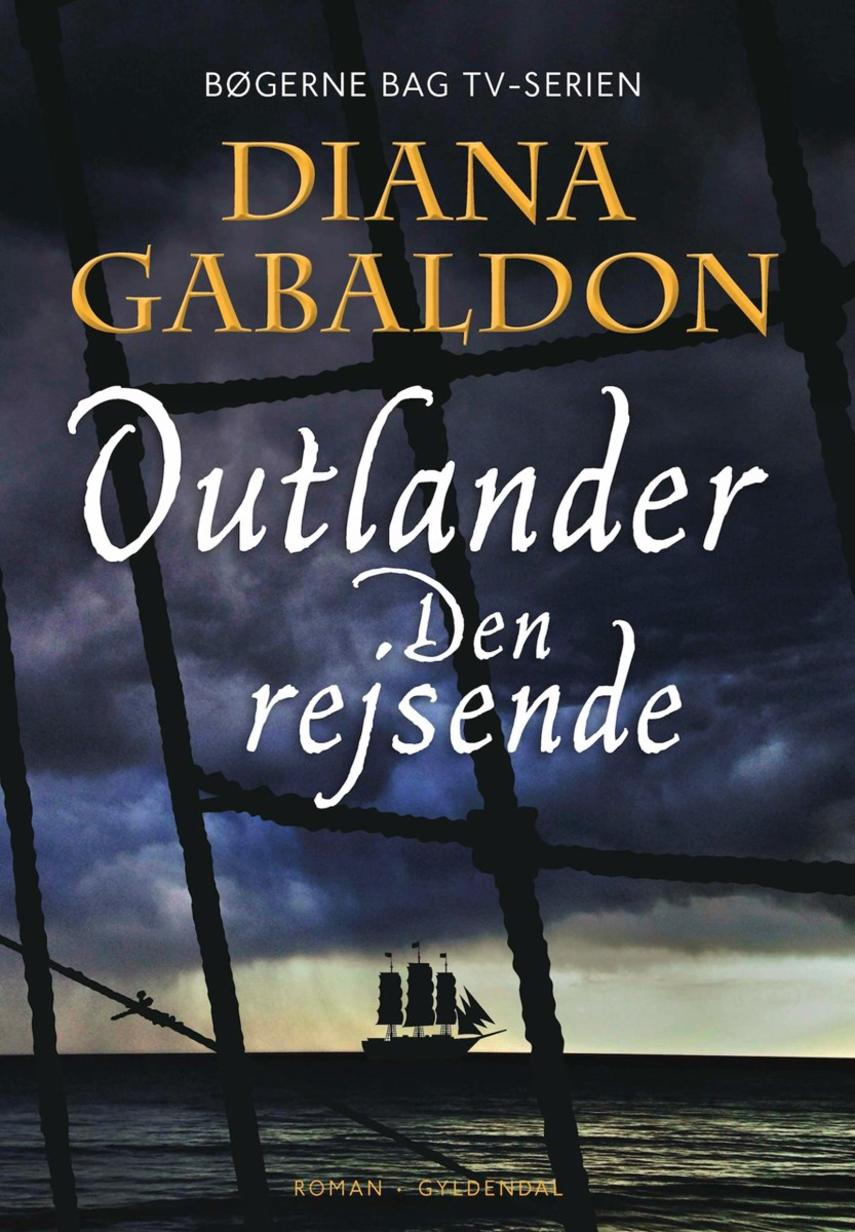 Diana Gabaldon: Outlander. 3, Den rejsende