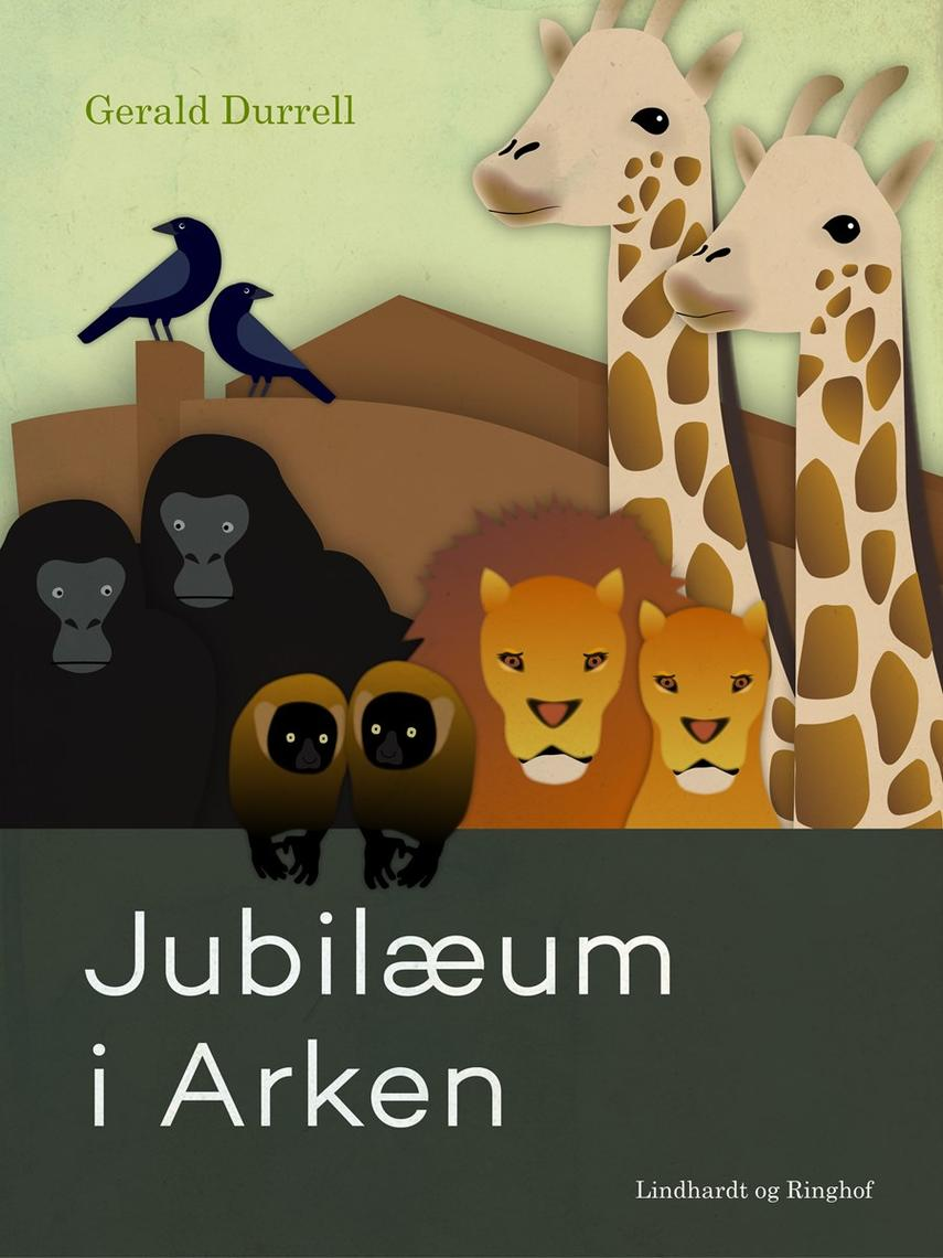 Gerald Durrell: Jubilæum i Arken