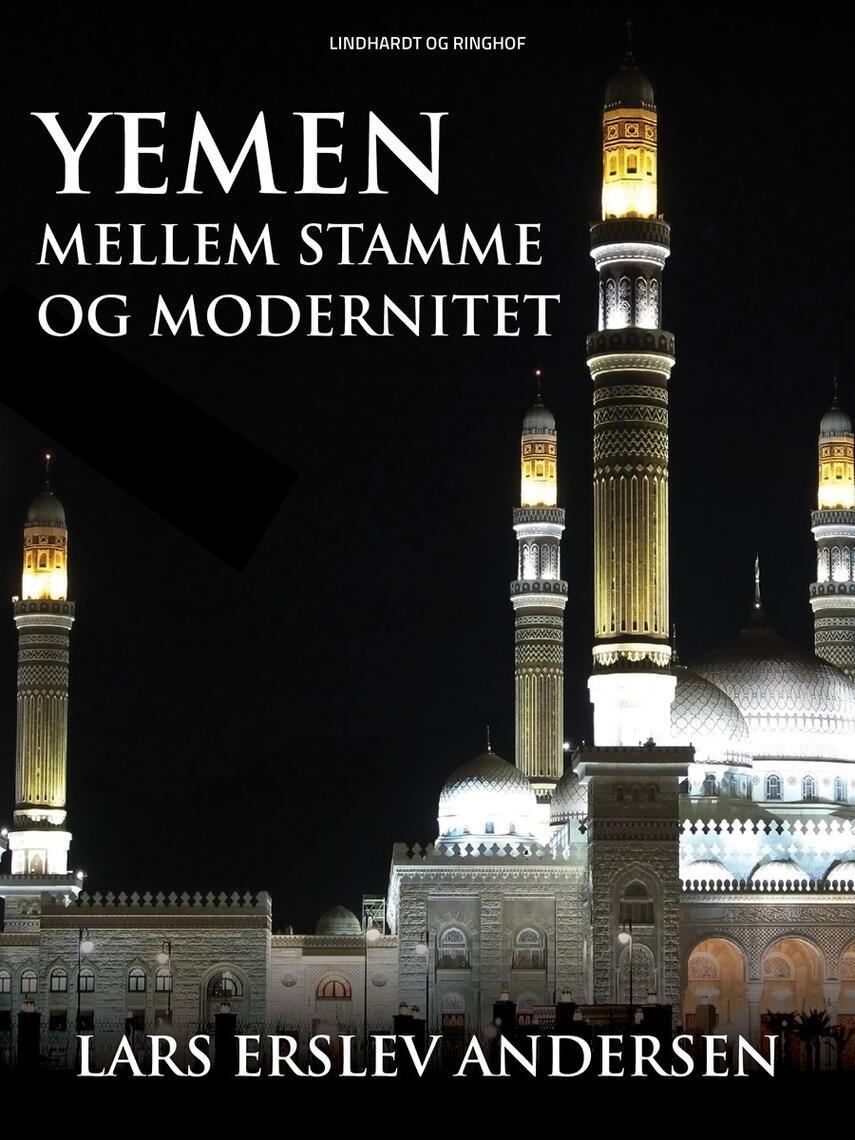 : Yemen : mellem stamme og modernitet