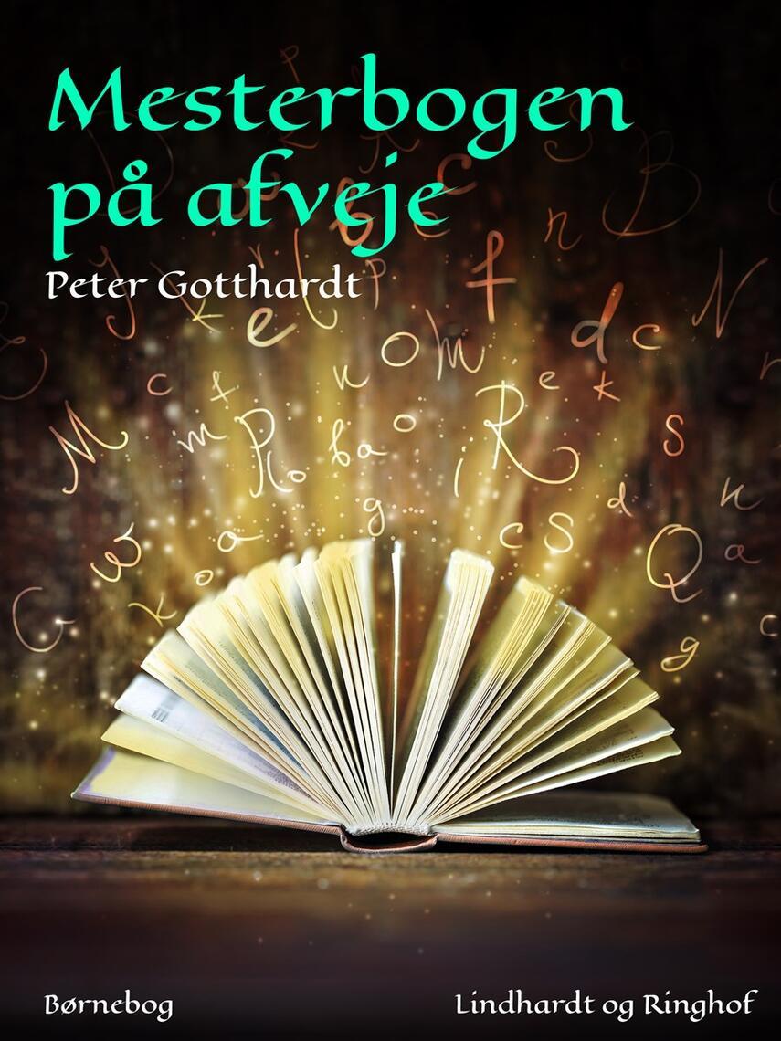Peter Gotthardt: Mesterbogen på afveje