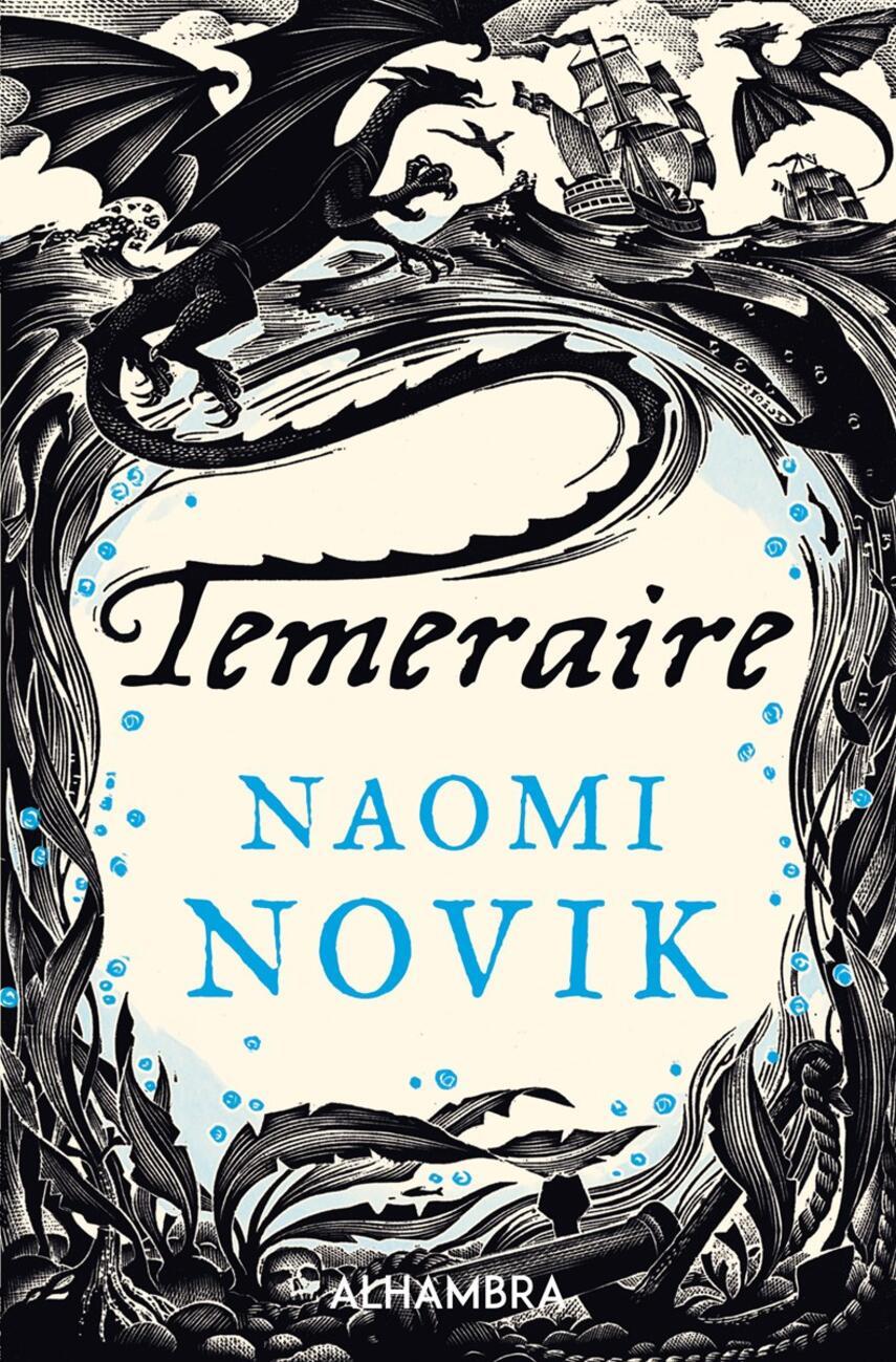 Naomi Novik: Temeraire