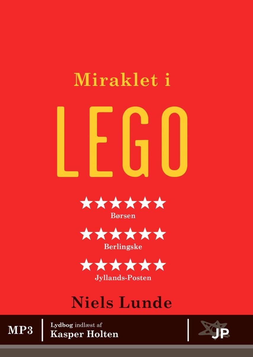 Niels Lunde: Miraklet i LEGO