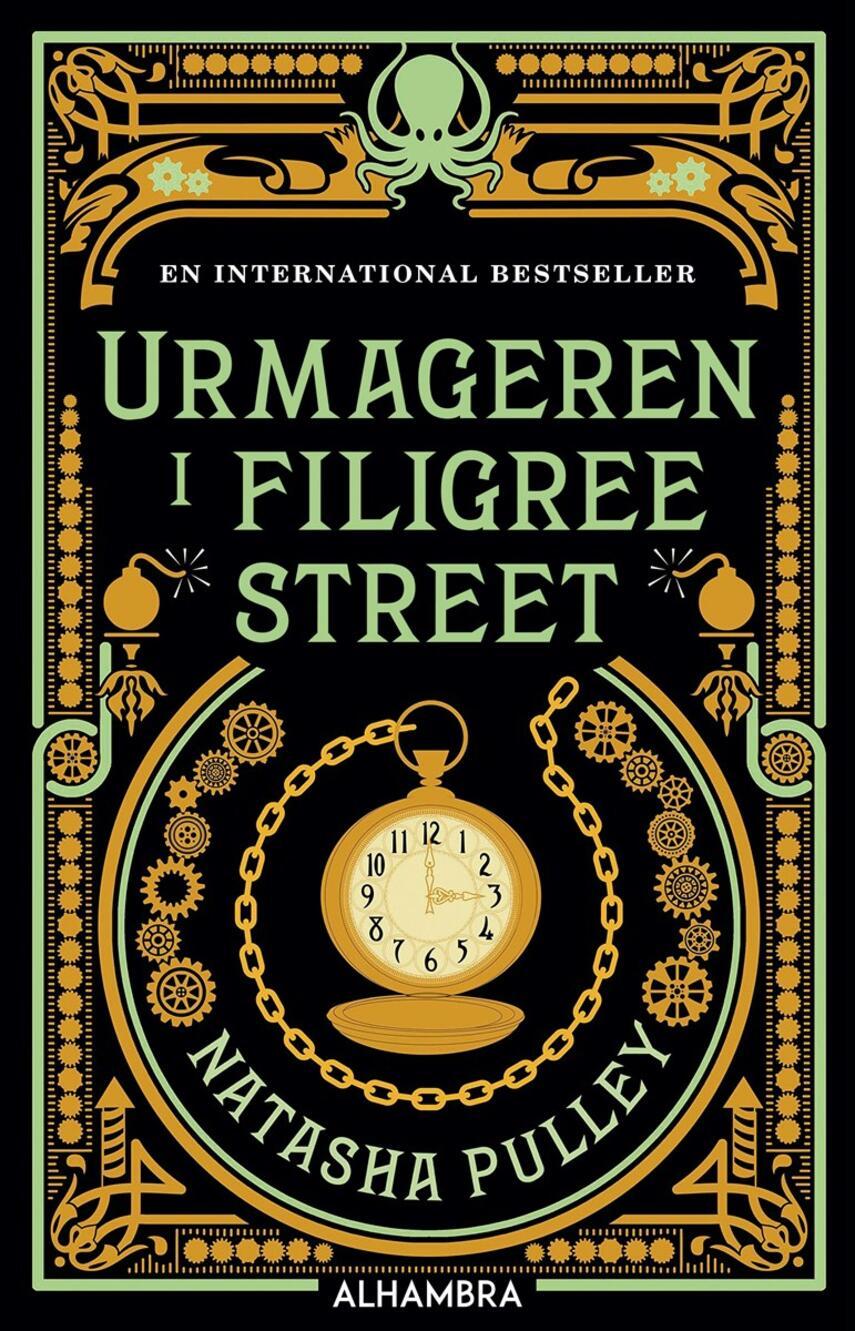 Natasha Pulley: Urmageren i Filigree Street