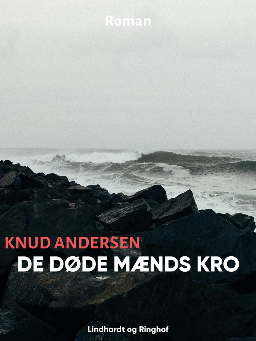 Knud Andersen (f. 1890): De døde Mænds Kro
