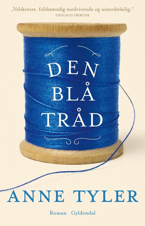 Anne Tyler: Den blå tråd : roman