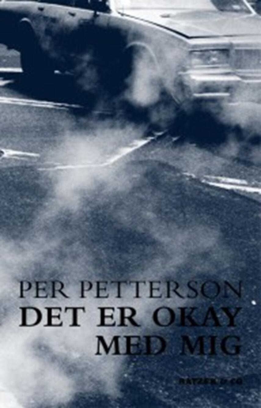 Per Petterson: Det er okay med mig : roman