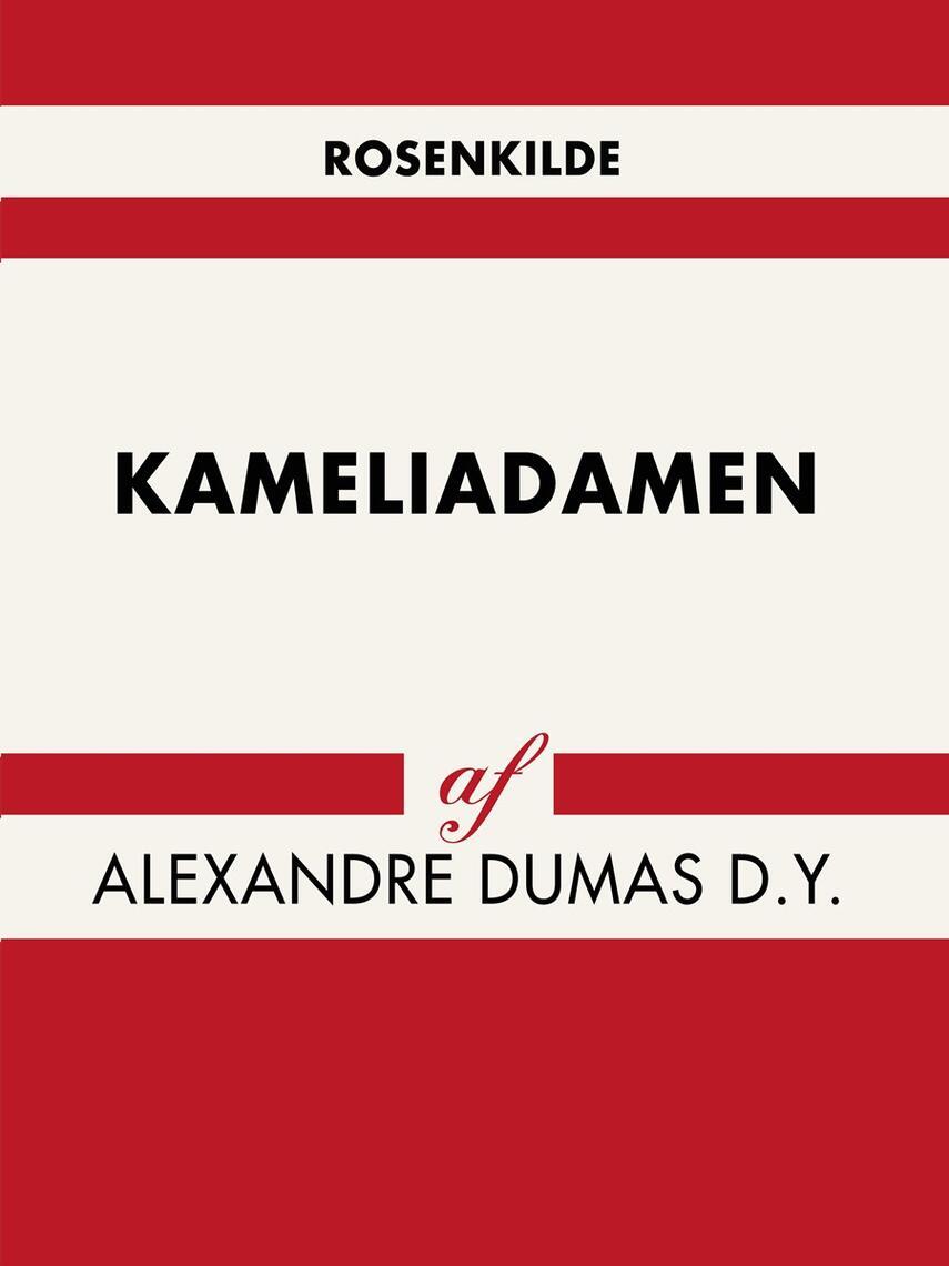 Alexandre Dumas (d. y.): Kameliadamen