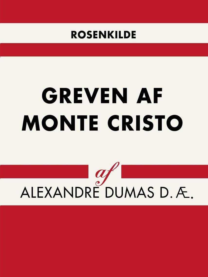 Alexandre Dumas (d. æ.): Greven af Monte Cristo