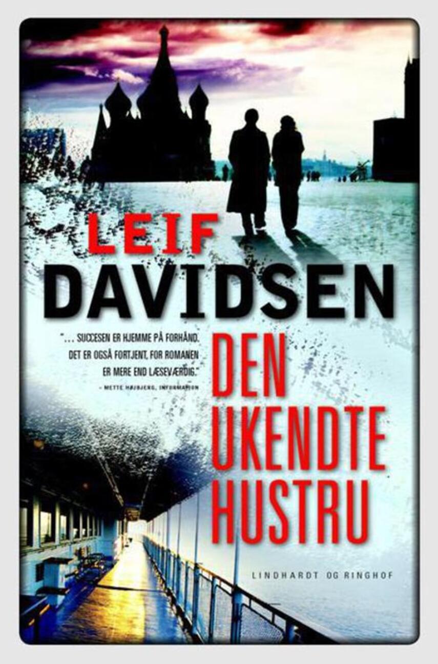 Leif Davidsen: Den ukendte hustru : roman