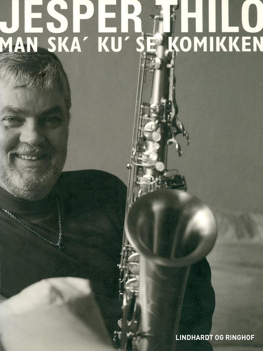 Jesper Thilo: Man ska' ku' se komikken