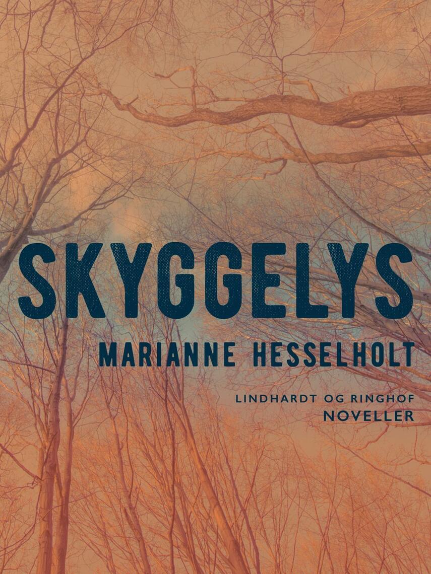 Marianne Hesselholt: Skyggelys : og lidt om min mor