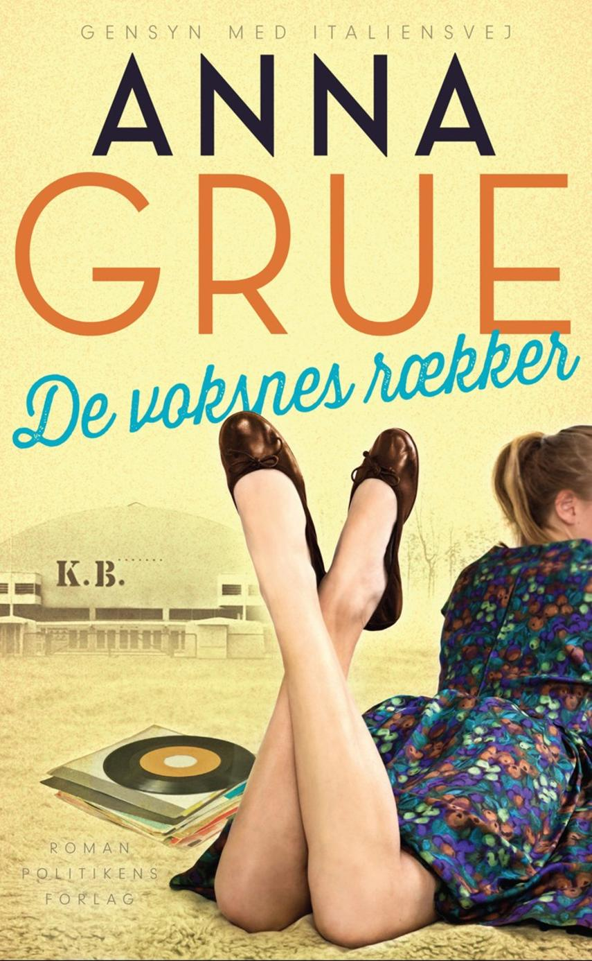 Anna Grue: De voksnes rækker : roman