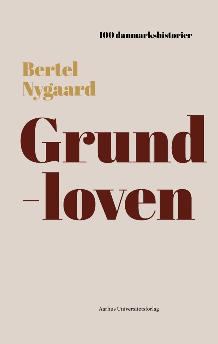 Bertel Nygaard: Grundloven