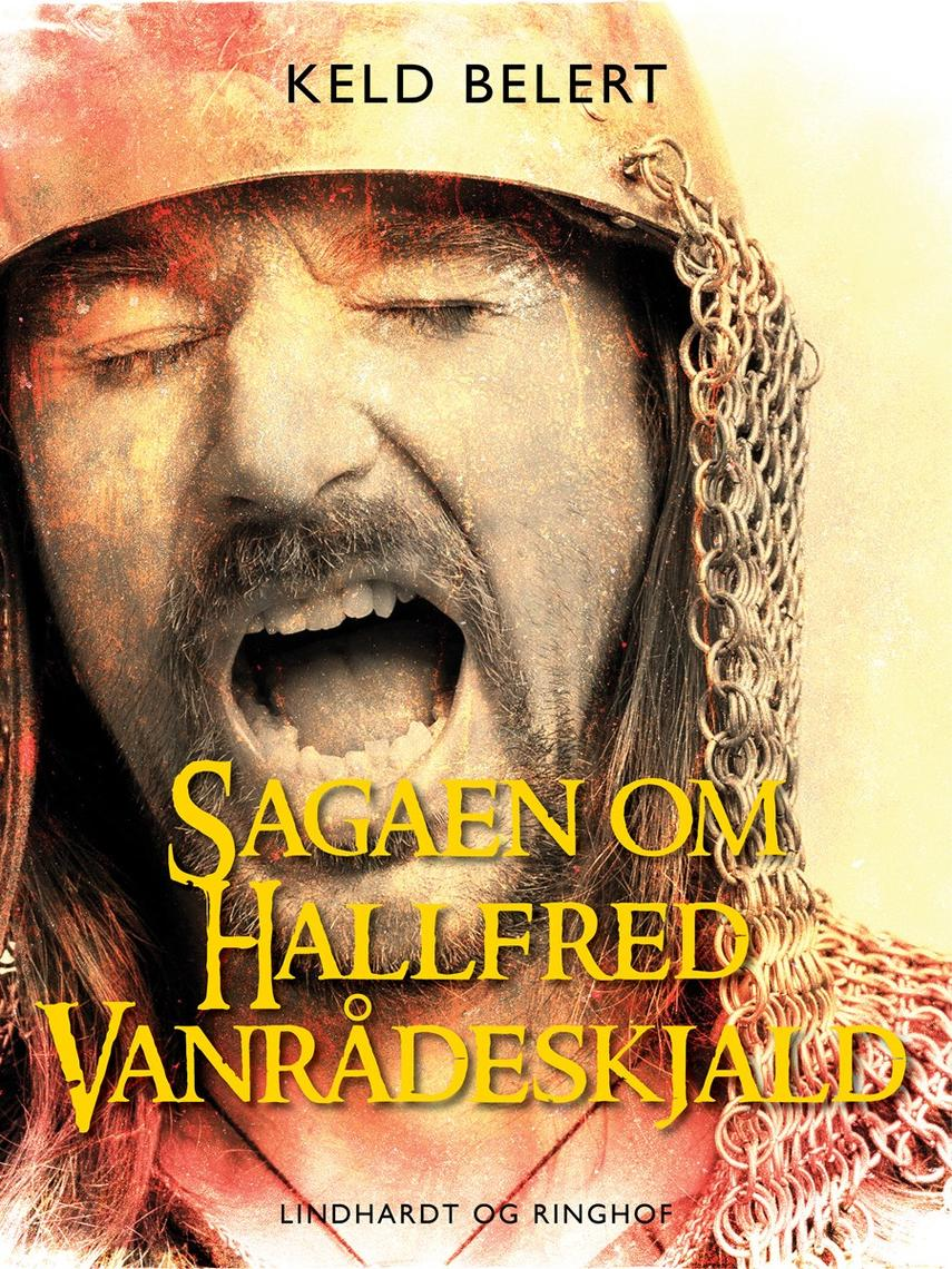 Keld Belert: Sagaen om Hallfred Vanrådeskjald