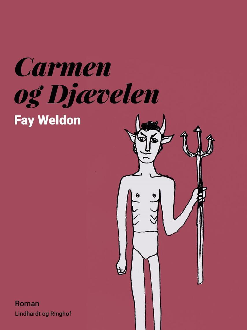 Fay Weldon: Carmen og Djævelen : roman