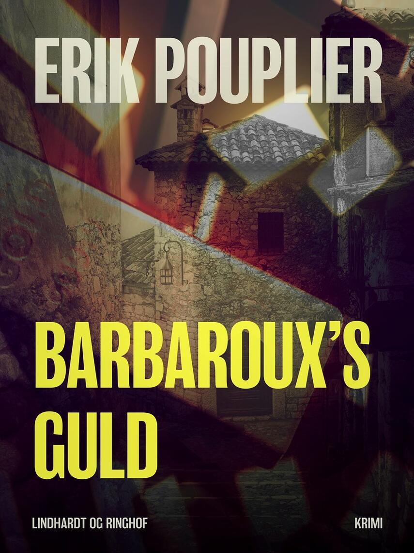Erik Pouplier: Barbaroux's guld