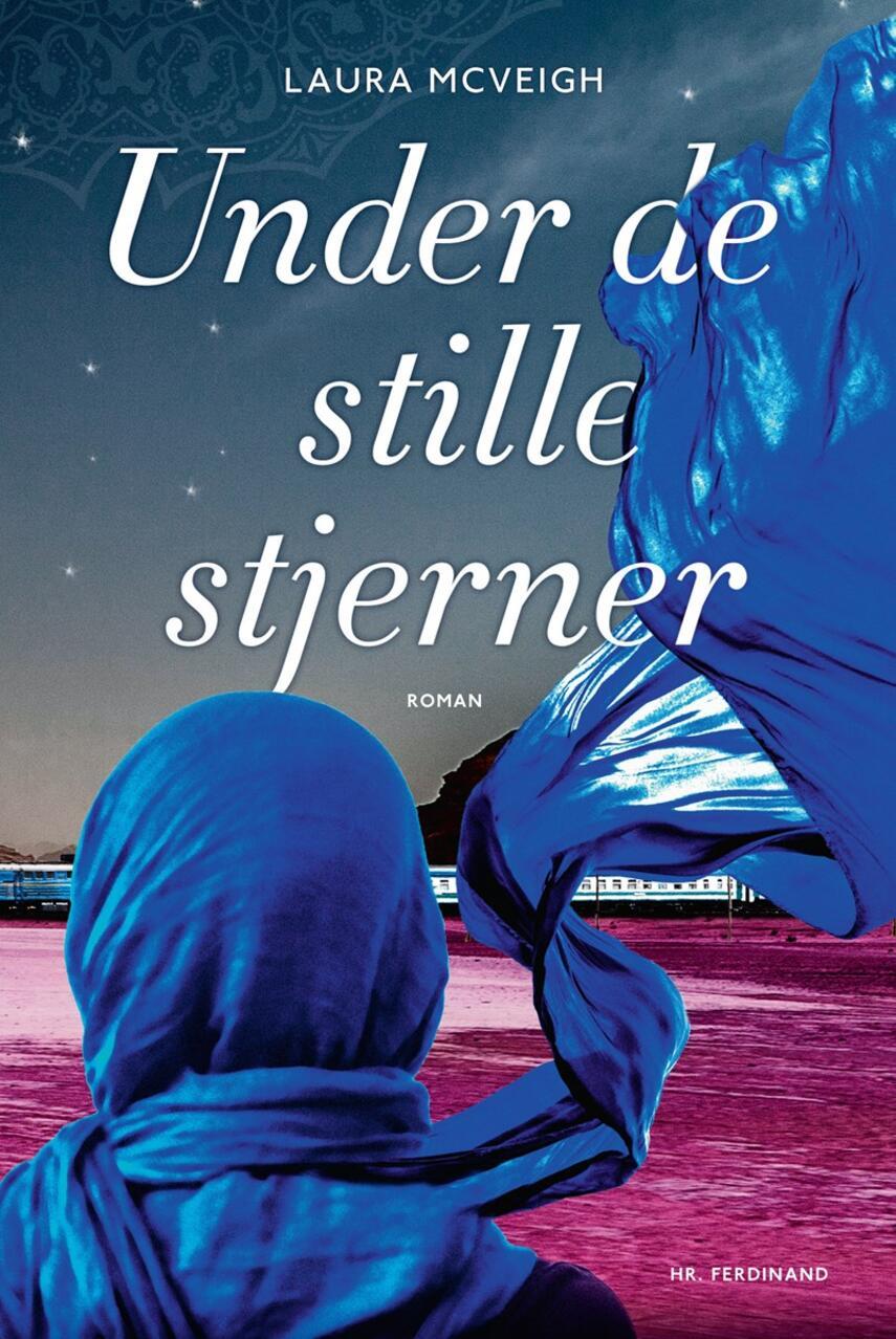Laura McVeigh: Under de stille stjerner : roman