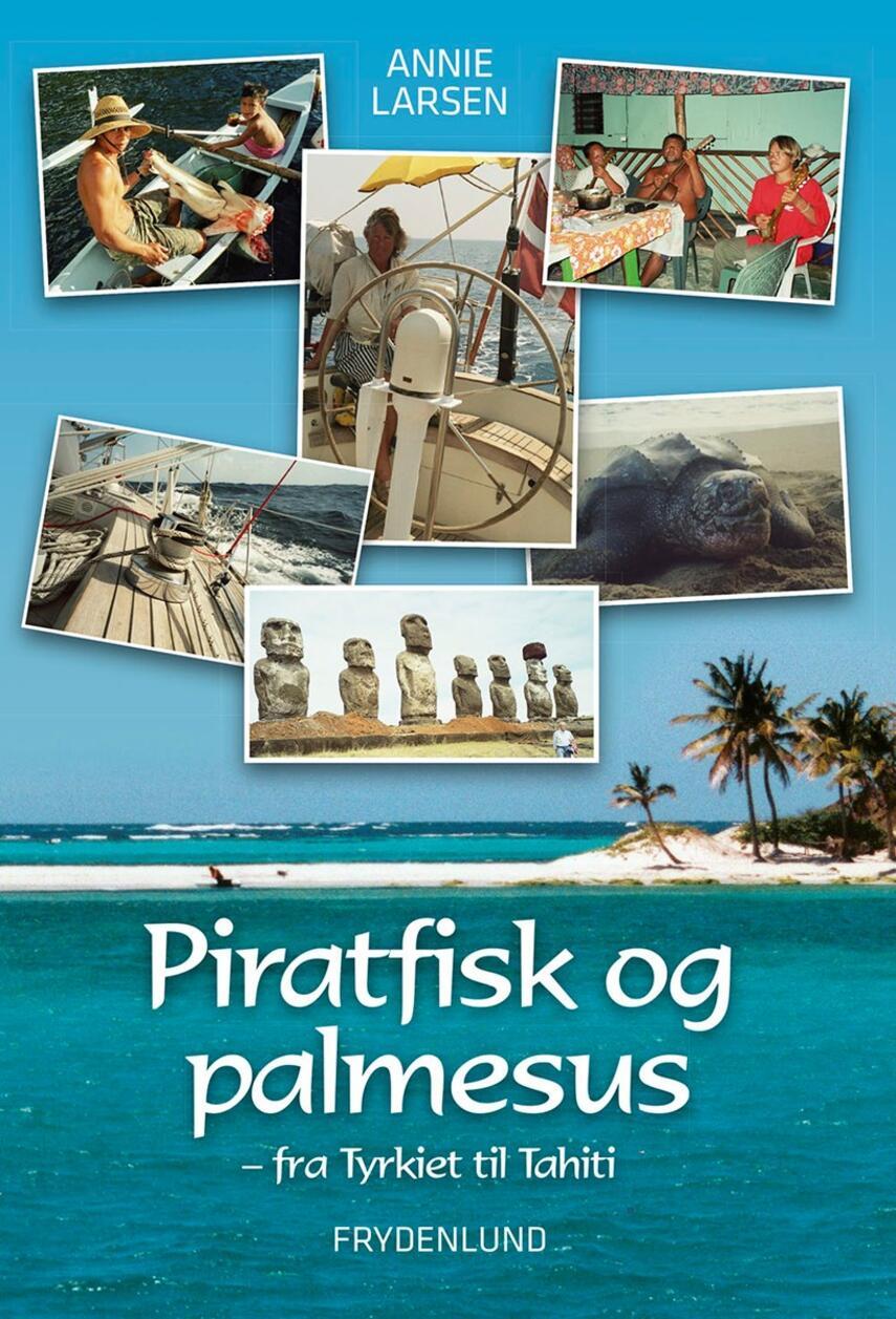Annie Larsen (f. 1939-08-22): Piratfisk og palmesus