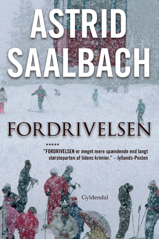 Astrid Saalbach: Fordrivelsen