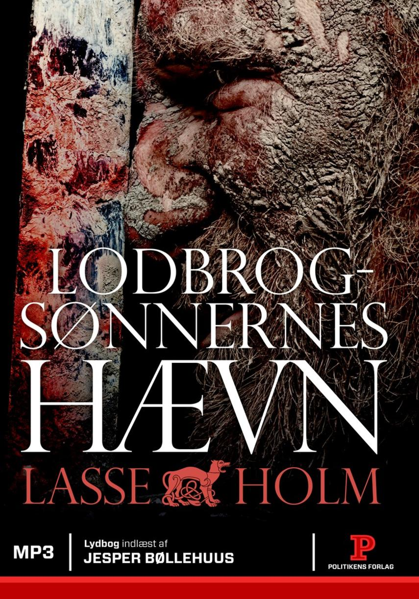 Lasse Holm (f. 1968): Lodbrogsønnernes hævn