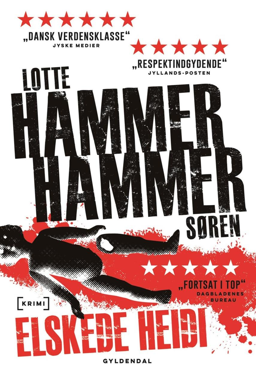 Lotte Hammer: Elskede Heidi : krimi