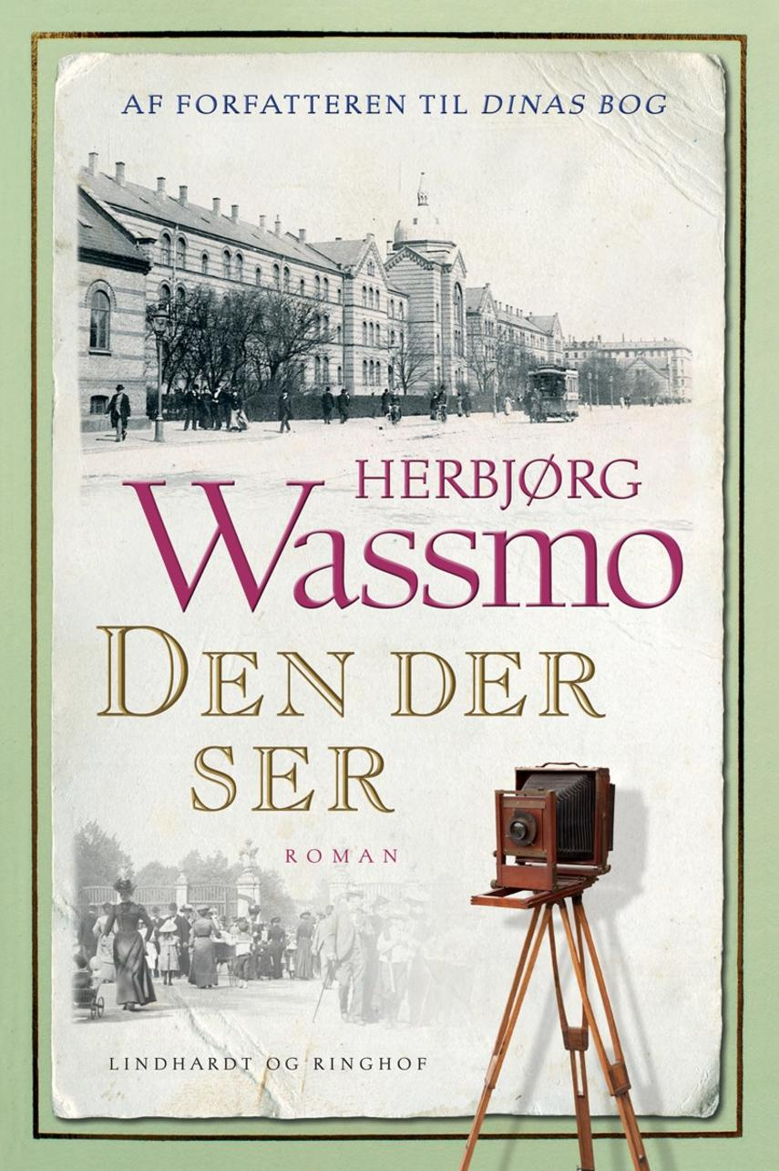 Herbjørg Wassmo: Den der ser : roman