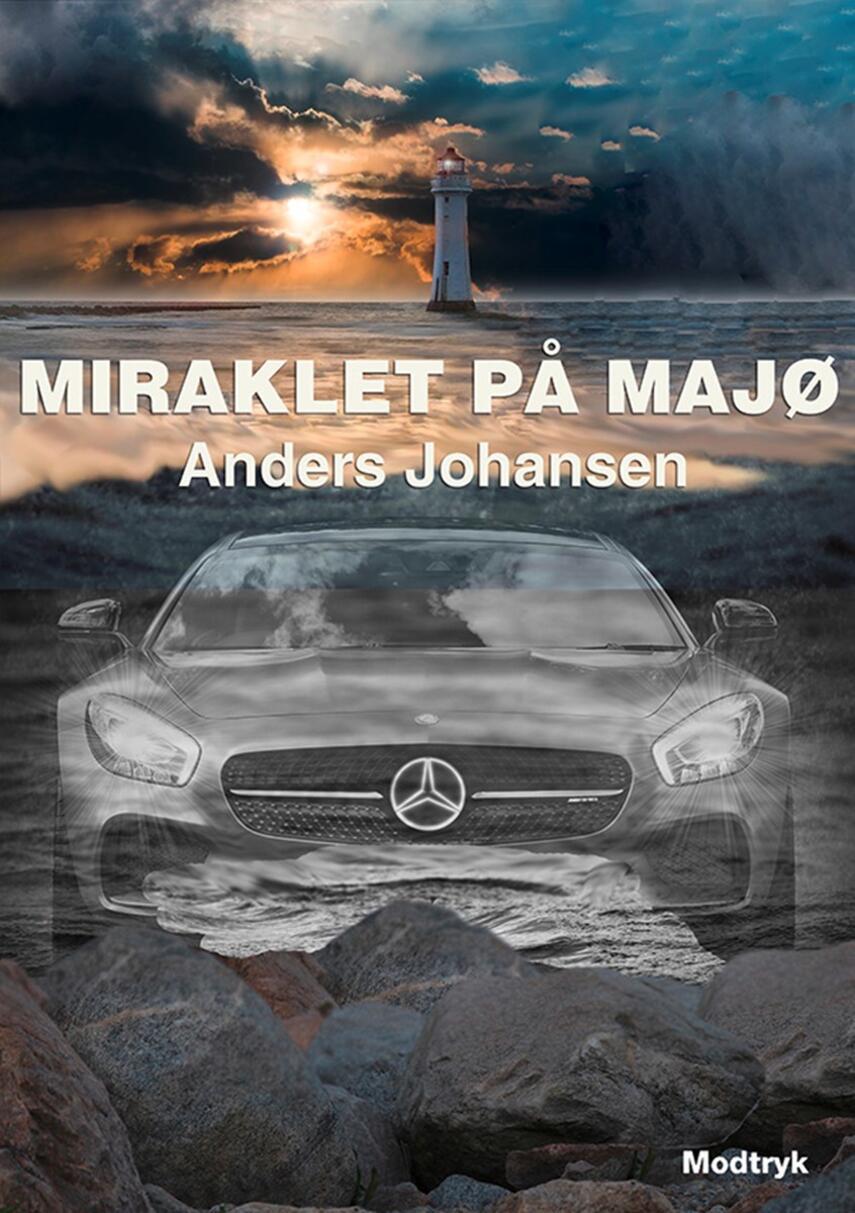 Anders Johansen (f. 1953): Miraklet på Majø
