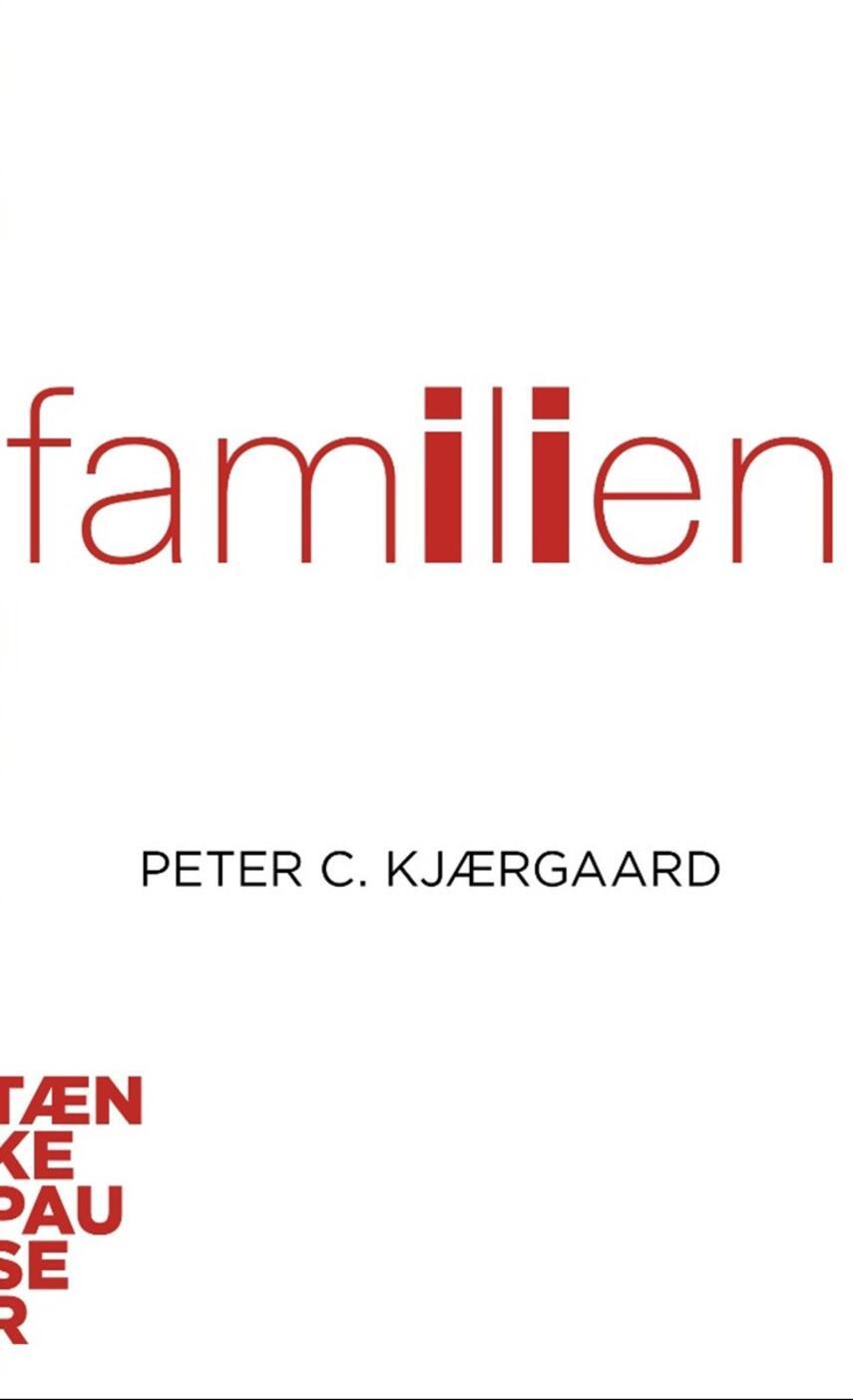Peter C. Kjærgaard: Familien