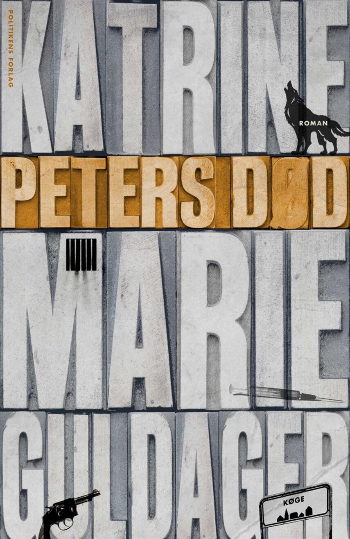 Katrine Marie Guldager: Peters død : roman