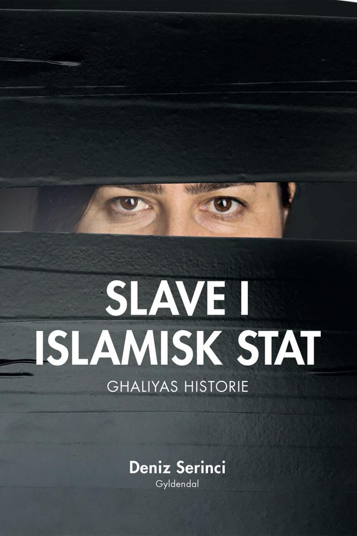 Deniz Berxwedan Serinci: Slave i Islamisk Stat : Ghaliyas historie