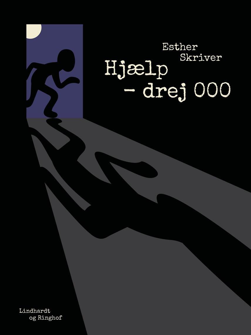 Esther Skriver: Hjælp - drej 000