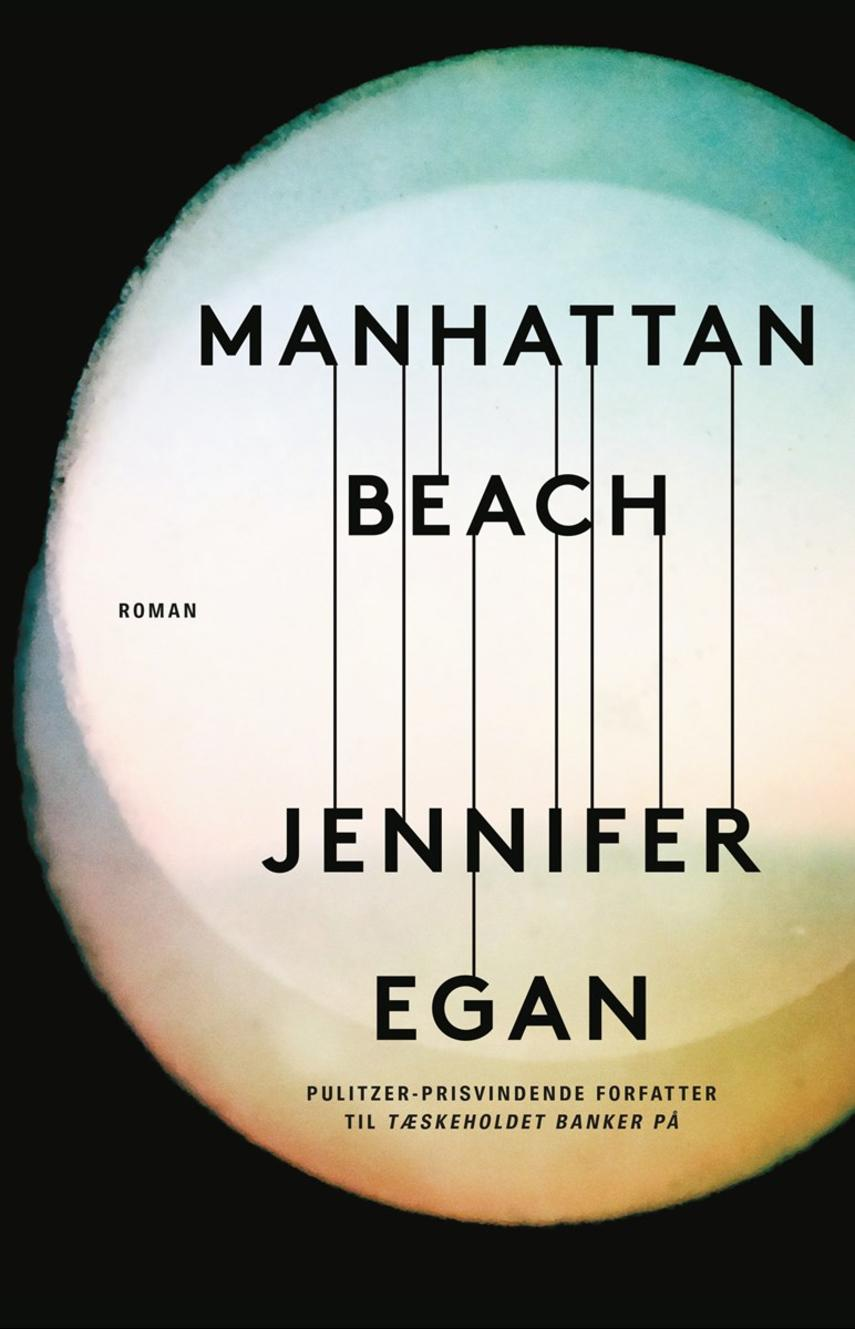 Jennifer Egan: Manhattan Beach : roman