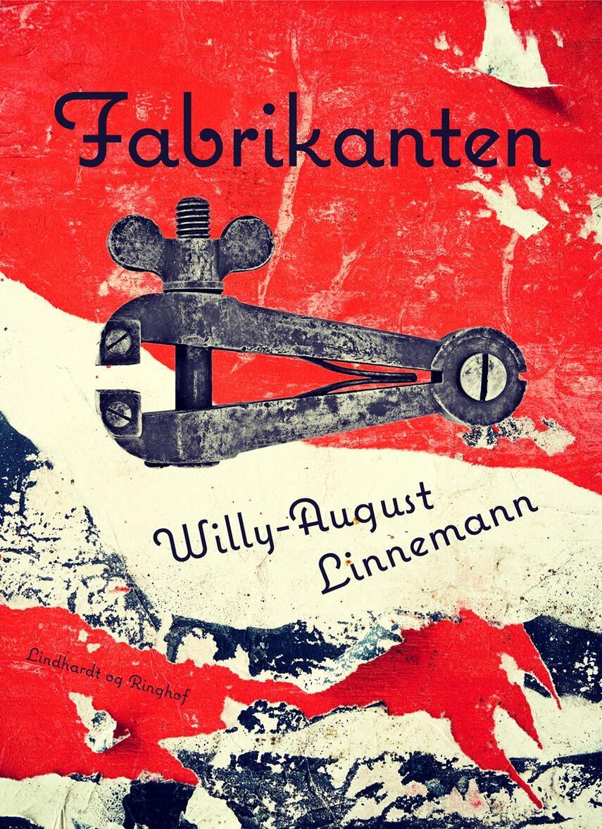 Willy-August Linnemann: Fabrikanten