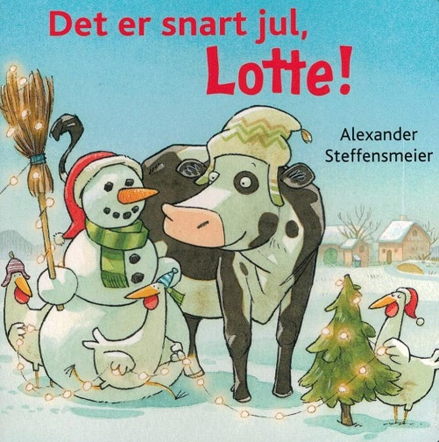 Alexander Steffensmeier: Det er snart jul, Lotte!