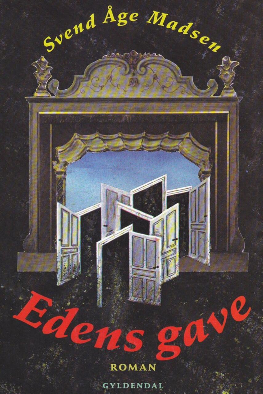 Svend Åge Madsen (f. 1939): Edens gave