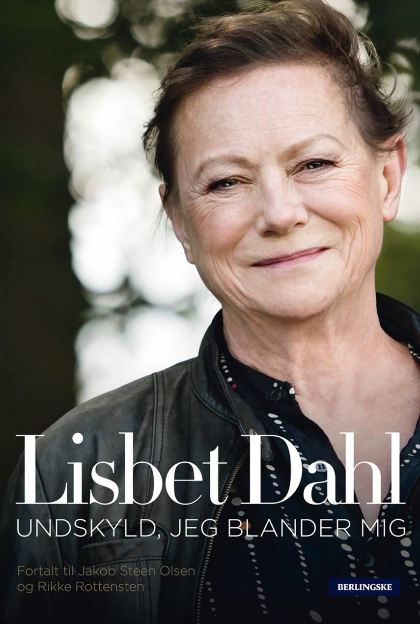 Lisbet Dahl, Rikke Rottensten, Jakob Steen Olsen: Undskyld, jeg blander mig