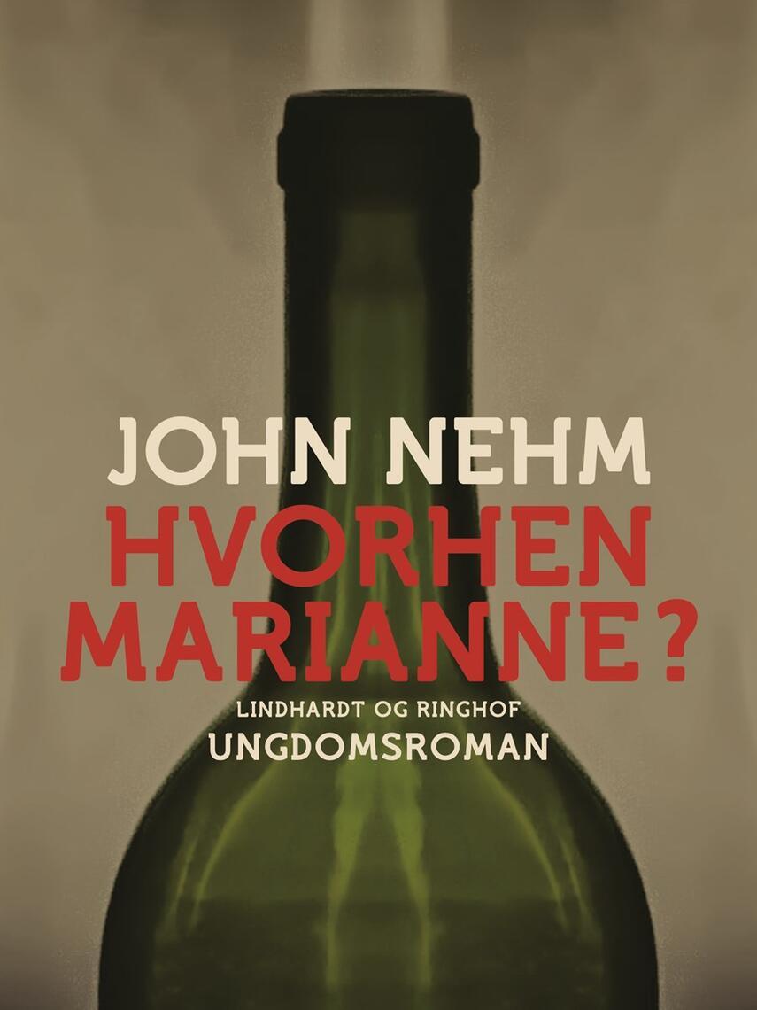 John Nehm: Hvorhen Marianne?