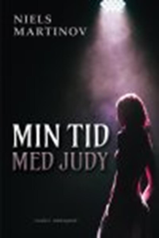 Niels Martinov: Min tid med Judy : noveller