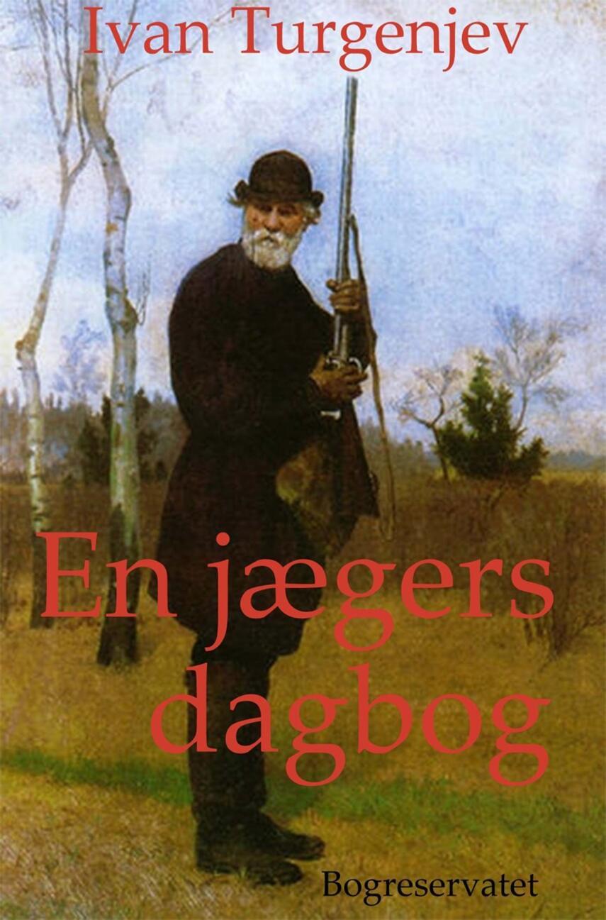 Ivan Turgenev: En jægers dagbog