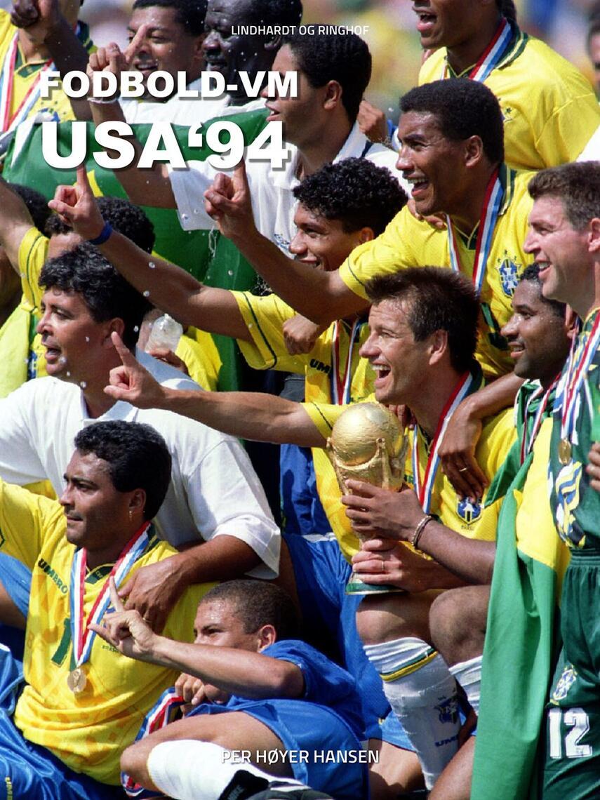 Per Høyer Hansen: Fodbold-VM USA '94