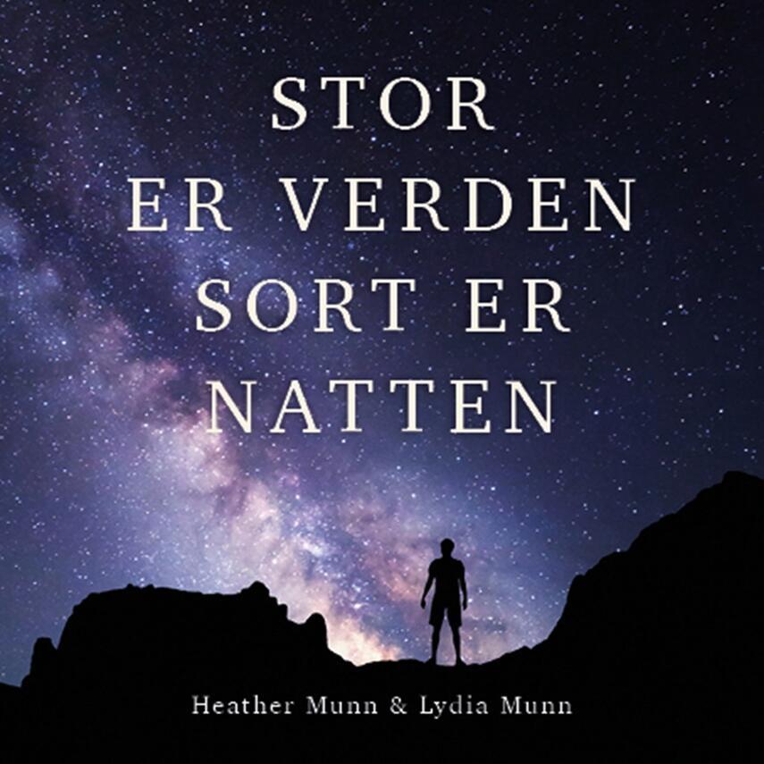 Heather Munn: Stor er verden, sort er natten