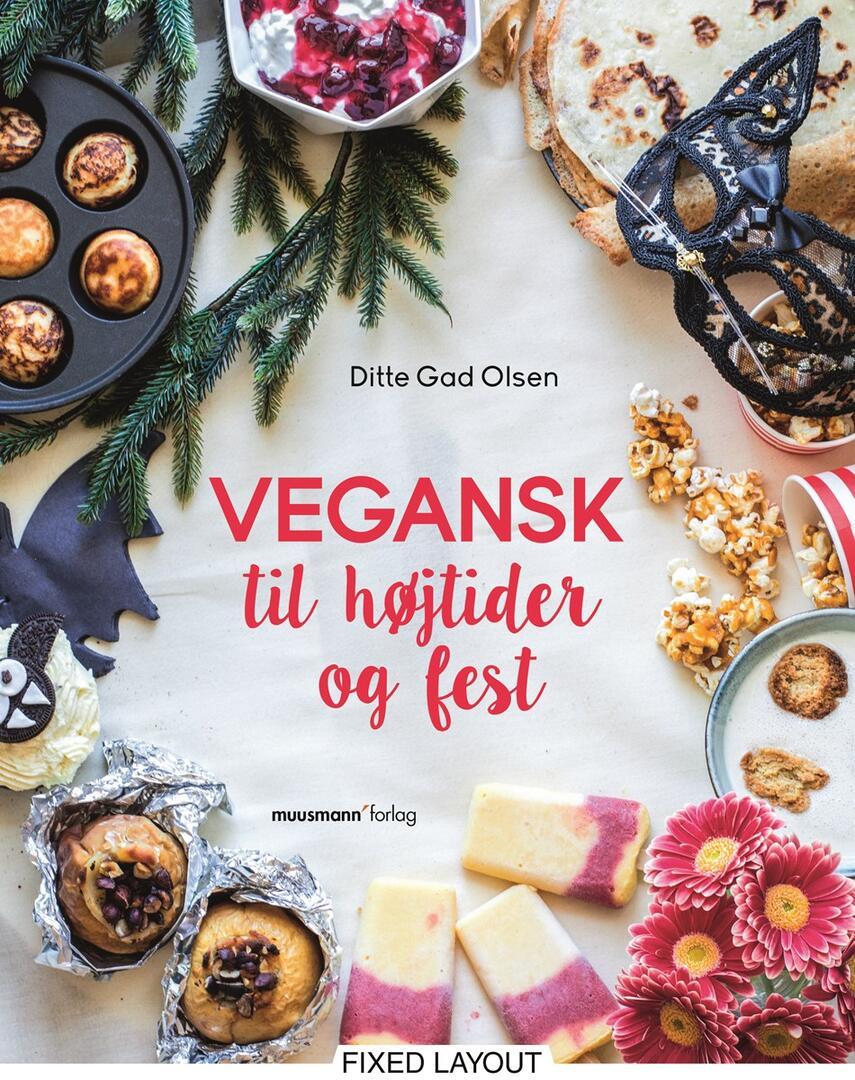 Ditte Gad Olsen: Vegansk til højtider og fest