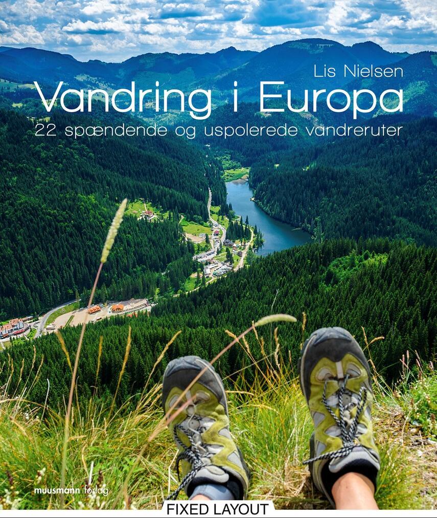 Lis Nielsen (f. 1950-02-17): Vandring i Europa : 22 spændende og uspolerede vandreruter