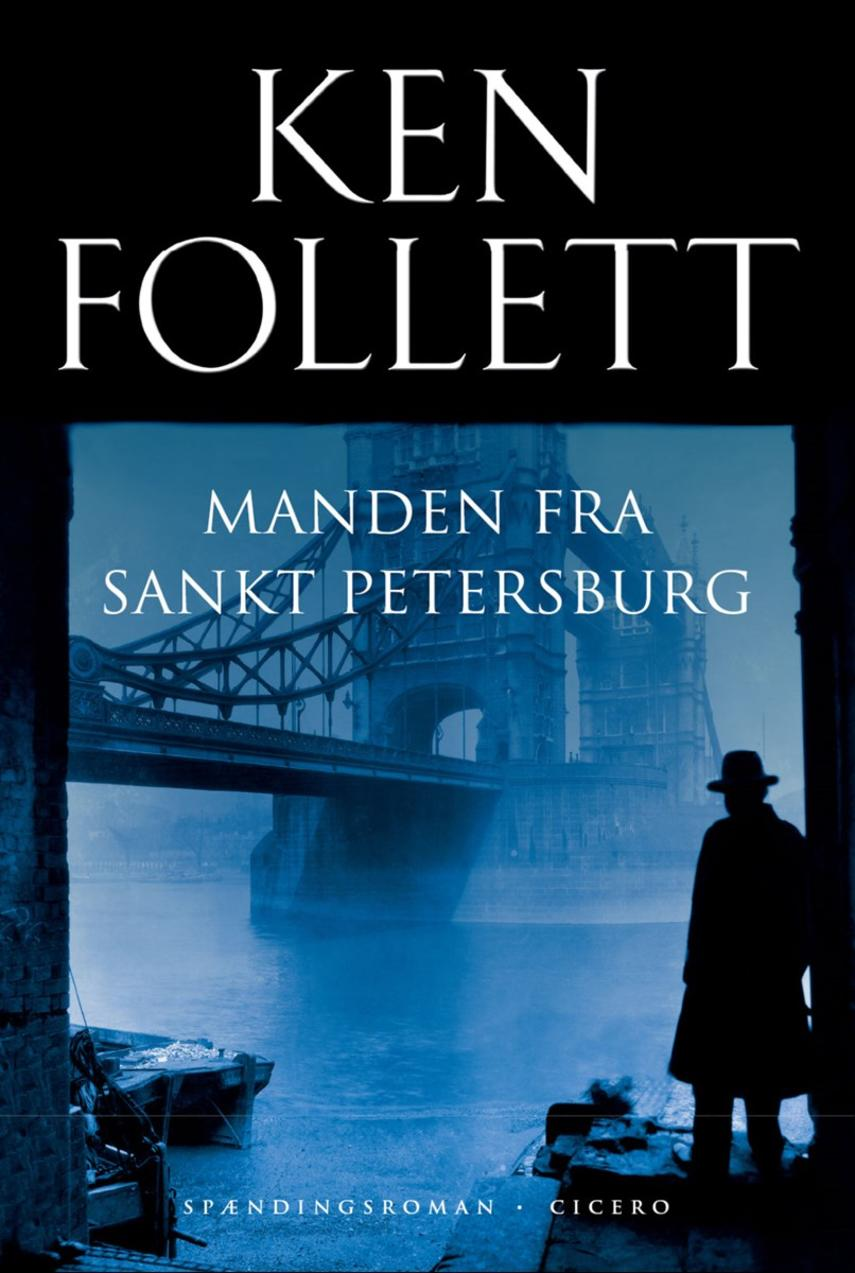 Ken Follett: Manden fra Sankt Petersburg