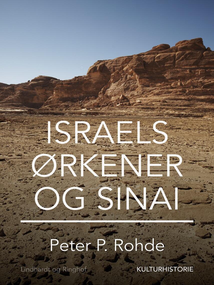 Peter P. Rohde: Israels ørkener - og Sinai